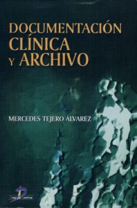 Book Cover: Documentacion Clinica y Archivo