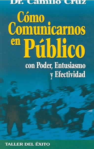 Book Cover: Como comunicarnos en Publico