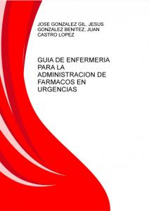 Book Cover: Guia de Enfermeria para la Administracion de Farmacos en Urgencias