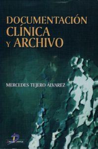 Book Cover: Documentacion Clinica y Archivo