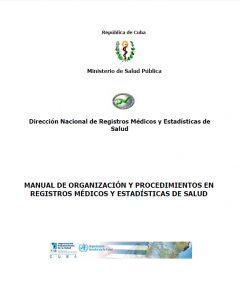 Book Cover: Manual de organización y procedimientos en Registros Médicos y estadísticas de salud