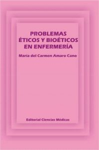 Book Cover: Problemas Eticos y Bioeticos en Enfermeria